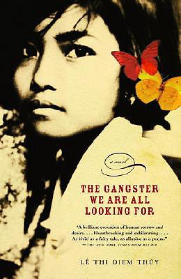 The Gangster We Are All Looking for By Le, Thi Diem Thuy