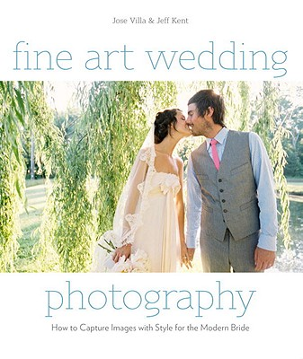 Fine Art Wedding Photography By Villa, Jose/ Kent, Jeff